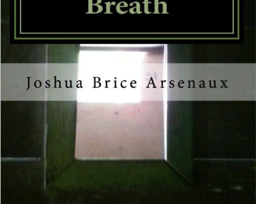 Joshua Arsenaux's YA novella The Devil's Last Breath